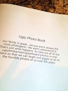 Keep an Ugly Photo Book. | 26 Ways To Preserve Your Kids' Memories Forever ..... check them ALL out, not just this one