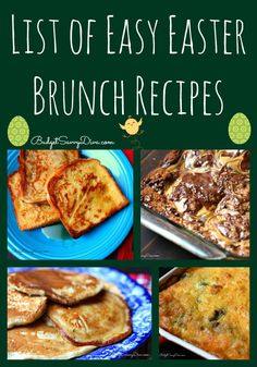Are you ready for Easter ? Here is a HUGE List of Easy Easter Brunch Recipes - Pin Pin Pin #easter #recipe #budgetsavvydiva via budgetsavvydiva.com