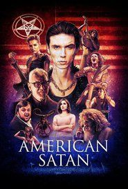 Watch American SatanFull HD Available. Please VISIT this Movie