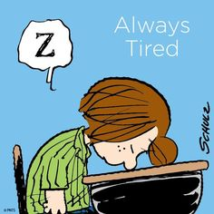 Just like peppermint patty, I am ALWAYS tired. Snoopy Toys, Feeling Used, Lucy Van Pelt, Snoopy Quotes, Peanuts Quotes, Peanuts Characters, Cartoon Characters, Joe Cool, Peppermint Patties