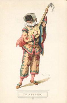 Trivellino. E' la maschera gemella di Arlecchino, anche se porta un nome e un costume differenti: non è anzi da escludere che quello sia stato l'antico nome di Arlecchino, giacchè Trivellino significa appunto « uomo con l'abito trivellato ».