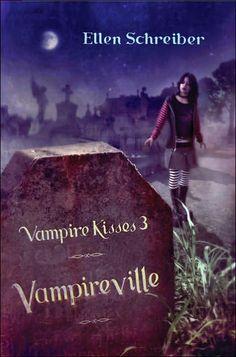 Vampireville (Vampire Kisses #3) by Ellen Schreiber
