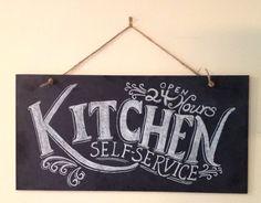 Kitchen Chalkboard Sign - Kitchen Wall Art - Typography Art- Chalkboard Art- Unique Housewarming Gift