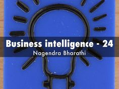 """Business intelligence - 24"" - A Haiku Deck: Business poems by Nagendra Bharathi  #businessintelligence http://www.businesspoemsbynagendra.com"