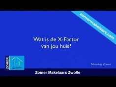 Wat is de X-Factor van jou huis? - Huis Verkopen - Zomer Makelaars http://zomermakelaars.com