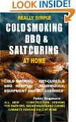 REALLY SIMPLE COLD SMOKING, BBQ AND SALT CURING AT HOME (REALLY SIMPLE HOW-TO BOOKS) -  http://frugalreads.com/really-simple-cold-smoking-bbq-and-salt-curing-at-home-really-simple-how-to-books/ -  REALLY SIMPLE COLD SMOKING, BBQ AND SALT CURING AT HOME (REALLY SIMPLE HOW-TO BOOKS) Mon, 21 Oct 2013 12:10:07 GMT $0.00  Please bear in mind that prices at Amazon may change at any moment. If you see something you want - snag it while it's hot!