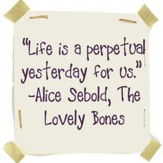 susie is stuck between the earth and the after life because of her  the lovely bones alice sebold