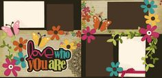 Love Who You Are Page Kit
