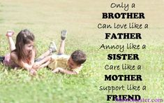 Best Ideas For Birthday Happy Brother From Sister Love Quotes Brother N Sister Quotes, Message For Brother, Brother And Sister Relationship, Sister Love Quotes, Sister Day, Brother Status, Brother Memes, Brother Brother, Happy Birthday Brother From Sister