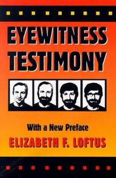 Eyewitness Testimony by Elizabeth Loftus is a must read classic for anybody interested in forensic psychology. Click on image or see following link (http://www.all-about-forensic-psychology.com/eyewitness-memory.html) for full details. #ForensicPsychology #psychology #EyewitnessTestimony