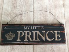 MY LITTLE PRINCE  Schild aus Holz von Herz-Buffet via dawanda.com