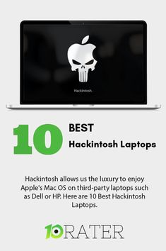 Hackintosh allows us the luxury to enjoy Apple's Mac OS on third-party laptops such as Dell or HP. Here are 10 Best Hackintosh Laptops. #HackintoshLaptop