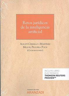 Retos jurídicos de la inteligencia artificial