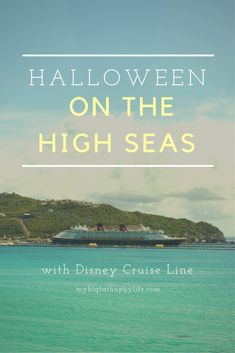 Tips and information about Halloween on the High Seas with Disney Cruise Line - My Big Fat Happy Life