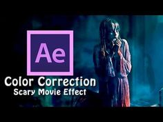 Color Correction | Scary Movie Effect - After Effects | Цветокоррекция - YouTube Adobe After Effects Tutorials, Effects Photoshop, Video Effects, Photo Effects, Adobe Photoshop, Color Correcting Guide, Under Eye Color Corrector, Color Correct Dark Circles, Video Editing