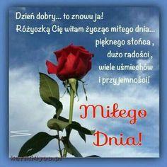 Motto, Good Morning, Texts, Humor, Happy, Quotes, Fotografia, Merengue, Polish