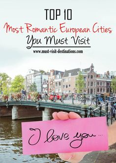 TOP 10 Most Romantic European Cities You Must Visit #travel