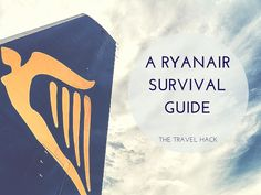 Here's a Ryanair flight survival guide and my top tips for flying with budget airlines like Ryanair
