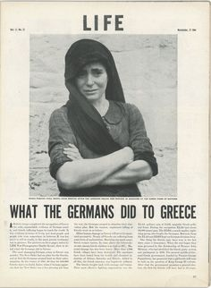 """Article in """"LIFE"""" magazine about what the Germans did to Greece during WWII (the massacre at the town of Distomo) My Ancestry, Greece Photography, Greek History, Greek Culture, Photo Essay, Life Magazine, German, Image, Mandolin"""