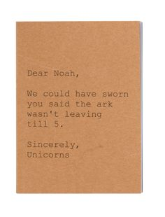 Dear Noah, sincerely the unicorns notebook A6 Size, Popular Quotes, Gsm Paper, Miniture Things, Funny Pictures, Notebook, Books, Unicorns, Random Thoughts