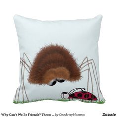 Why Can't We Be Friends? Throw Pillow.  By #OneArtsyMomma
