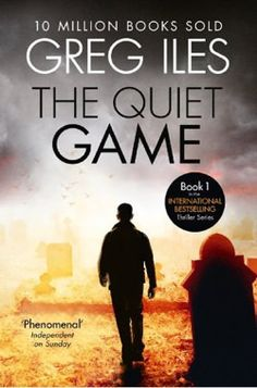 The Quiet Game by Greg Iles