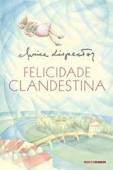 """Gêneros do Discurso: Li e recomendo: """"Felicidade Clandestina"""", de Clari..."""