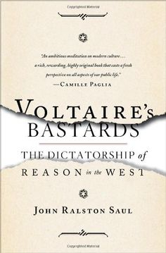 Voltaire's Bastards: The Dictatorship of Reason in the West by John Ralston Saul http://www.amazon.com/dp/1476718962/ref=cm_sw_r_pi_dp_uIdmwb1Q95QZT