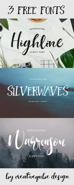 Free Fonts: Highline, Silverwaves, Warrenson!