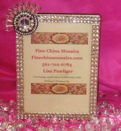 $70  Rhinestone picture frame.  Just beautiful. https://www.Finechinamosaics.com