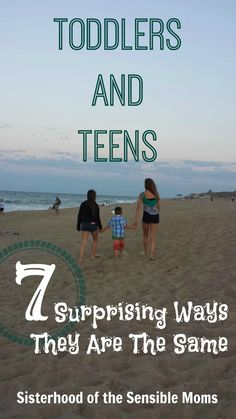 """Toddlers and Teens: 7 Surprising Ways They Are The Same. They both begin with """"T"""" but that is NOT where the similarities end. - Sisterhood of the Sensible Moms"""