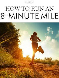 How to run an 8 minute mile. An introductory guide on how to get to an 8 minute mile to build your fitness and endurance. Running A Mile, Keep Running, How To Start Running, Running Tips, How To Run Faster, Running Humor, Running Form, Trail Running, Running Schedule