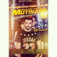 Poster of My Upcoming Song #Mutiyare By #Neevo feat. #KayEss & #MolinaSodhi Releasing 25th May Director Jyot Kalirao