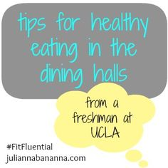 tips for healthy eating in the dining halls. #Fit #College #food #eating