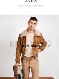 Man   Neutrals. Style notes - Zara