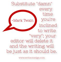 writing quotations, Mark Twain quotes, writing tips, editing tips
