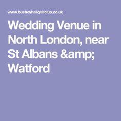 Wedding Venue In North London Near St Albans Watford