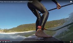 How To Position Your Feet For Max Performance on Waves California Surf, Sup Surf, Lessons Learned, Surfboard, Surfing, Waves, Positivity, News, Surf