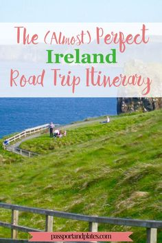 Although I'm a huge proponent of public transportation, Ireland is a country where a car is practically a necessity. CLICK to see out all the beautiful places to visit in the Perfect Ireland Road Trip itinerary! | http://passportandplates.com