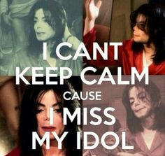 I miss you Michael Joseph Jackson
