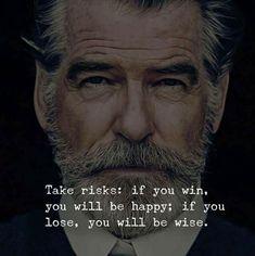 Take risks..
