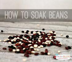 How to Soak Beans | TodaysCreativeBlog.net