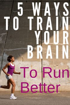 For most runners, pushing your body to physical limits rarely happens without some cooperation from your brain. These 5 brain training tips for runners will help you enjoy your runs while still achieving better performance. Running For Beginners, How To Start Running, How To Run Faster, Running Quotes, Running Motivation, Yoga Quotes, Fitness Motivation, Brain Training, Training Plan