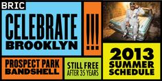 Celebrate Brooklyn! Summer 2013 Calendar Free Concerts