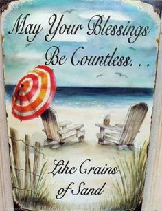 May Your Blessings be Countless summer quote beach vacation sand blessing thankful