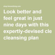 Look better and feel great in just nine days with this expertly-devised cleansing plan