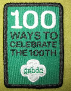 Girl Scout Black Diamond 100th Anniversary patch.100 Ways to Celebrate the 100th. GSBDC. Thank you, Tiffany!