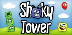 Shaky tower