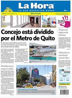 Concejo está dividido por el Metro de Quito, Petróleo tuvo su peor caída, Mejora el ingreso de turistas, Misterio en cuenta de caso Cofiec, Los secretos del Carmen Bajo, el Panecillo se ilumina en una semana y 'La Licuadora' por fin funciona.