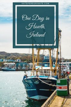 One Day in Howth, Ireland | Kate Peregrinate | https://kateperegrinate.com/howth-ireland/ When I went to Dublin, I wanted to take a day trip outside of the city. Just a quick train ride away, Howth was the perfect place for a day jam packed with sightseeing, eating, relaxing and hiking.